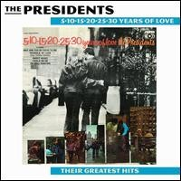 5-10-15-20-25-30 Years Of Love Presidents Greatest Hits 1