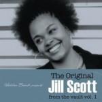 The Original Jill Scott From The Vault Vol 1 1