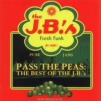 Pass The Peas - Best Of Jbs 1