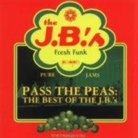 Pass The Peas - Best Of Jbs 1