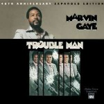 Trouble Man 40Th Anniversary Edition 1