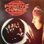 Positive Change  1