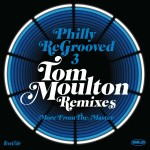 Philly Regrooved Vol 3 - Tom Moulton Remixes 1