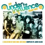 Under The Influence Vol 3 1