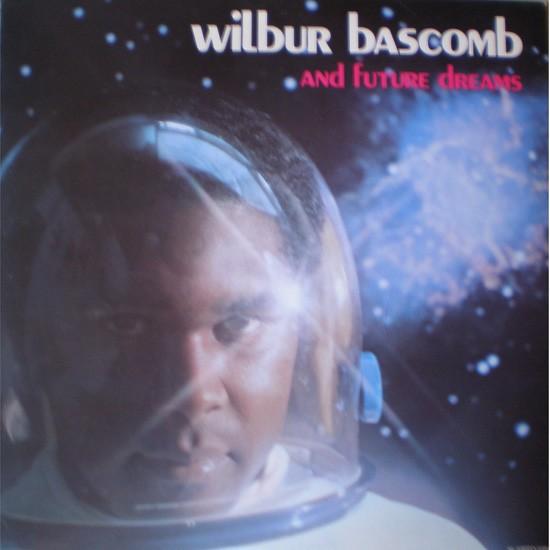 Wilbur Bascomb And Future Dreams