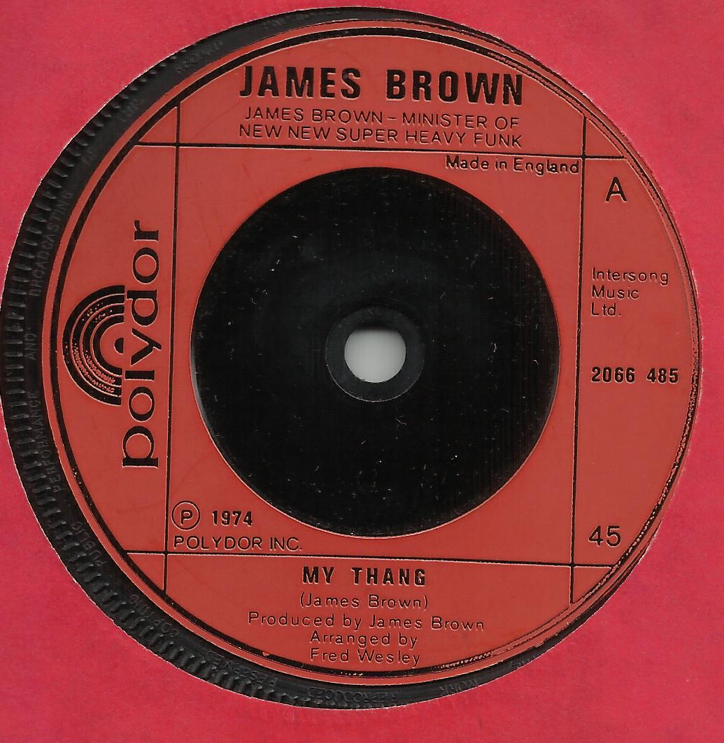 James Brown My Thang People Get Up And Drive Your Funky Soul