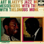 Art Blakey'S Jazz Messengers With Thelonius Monk