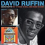 David Ruffin/Me And Rock N Roll Are Here To Stay