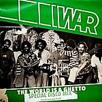 The World Is A Ghetto (Special Us Disco Mix)