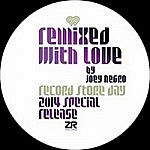 Remixed With Love By Joey Negro Ep