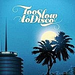 Too Slow To Disco (Yellow Vinyl)