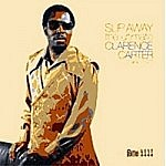 Slip Away - The Ultimate Clarence Carter 1966-71