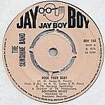 Rock Your Baby / Sunshine City