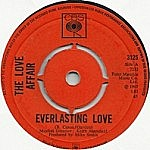 Everlasting Love / Gone Are The Songs Of Yesterday