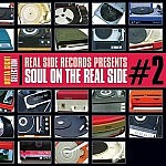 Real Side Records Presents Soul On The Realside Volume 2
