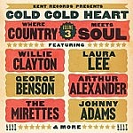 Cold Cold Heart - Where Country Meets Soul Vol 3