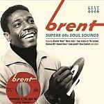 Brent - Superb 60'S Soul Sides