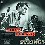 Chet Baker And Strings (180Gm)
