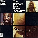 The Man - The Ultimate Isaac Hayes 1969-1977