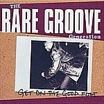 The Rare Groove Generation