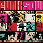 Funk Soul Brothers And Sisters