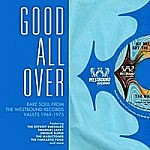 Good All Over - Rare Soul From The Westbound Vaults 1969-75