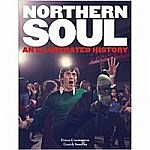 Northern Soul - An Illustrated History