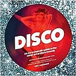 An Enclylopedic Guide To The Cover Art Of Disco Records
