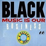 Black Music Is Our Business