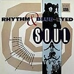 Rhythm And Blue Eyed Soul