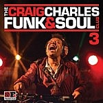 Craig Charles Funk And Soul Vol 3