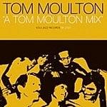 Tom Moulton - A Tom Moulton Mix Vol.1