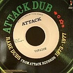 Attack Dub - Rare Dubs From Attack Records 1973-1977