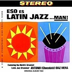Eso Es Latin Jazz Man