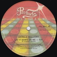Gerald Mallory Lay It Down On Me Keep On Dancing