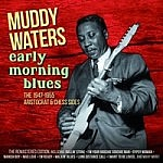 Early Morning Blues - The 1947-1955 Arisocrat & Chess Sides