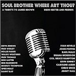 Soul Brother Where Art Thou - A Tribute To James Brown