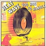 Too Hot To Handle (Expanded Edition)