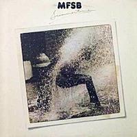 MFSB - The Best Of MFSB (Love Is The Message)