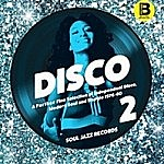 Disco 2 - A Further Fine Selection Of Independent Disco Modern Soul And Boogie 1976-80 Part B