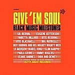 Give Em Soul Volume One