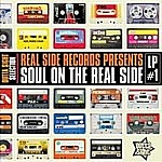 Real Side Records Presents Soul On The Real Side Vol 1