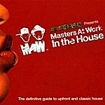 Soul Heaven Presents Masters At Work In The House