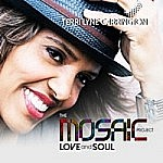 The Mosaic Project : Love And Soul