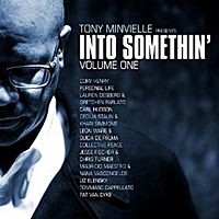 Tony Minvielle Presents Into Something