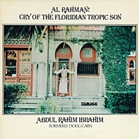 Abdul Rahim Ibrahim Al Rahman Cry Of The Floridian Tropic Son