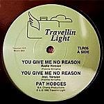 You Give Me No Reason