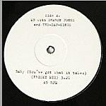Baby (You'Ve Got What It Takes (Original/Frisky Mix)
