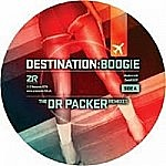 Destination Boogie - The Dr Packer Remixes