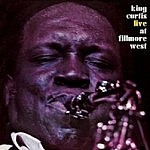 King Curtis Live At Filmore West